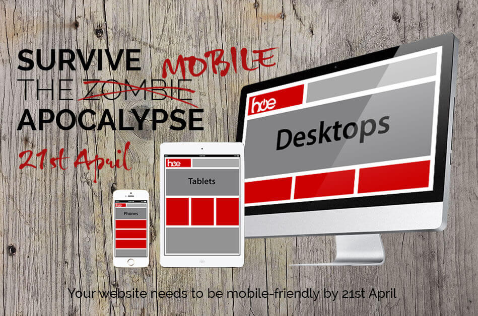 Your Website Must Be Mobile Friendly by 21st April