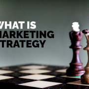 What is Marketing Strategy?